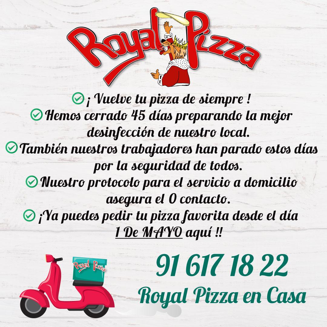Royal pizza ofrecera el servicio a domicilio